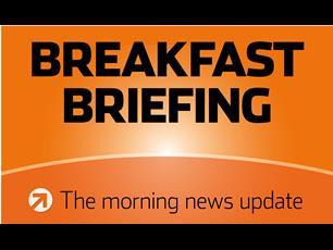 Breakfast Briefing